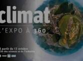 « Climat, l'expo à 360° » à travers le monde